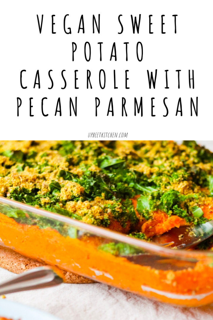 Vegan Sweet Potato Casserole with Crispy Kale and Pecan Parmesan