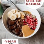 pinterest graphic with the title of the recipe and an overhead shot of the bowl of oatmeal