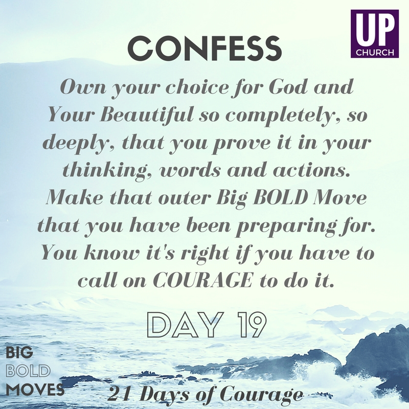 21 Days of Courage – Day 19 Motivation