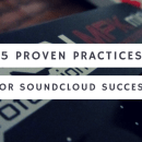 5 Proven Practices for SoundCloud Success - Upcoming Hip Hop