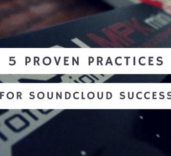 5 Proven Practices for SoundCloud Success - Upcoming Hip Hop