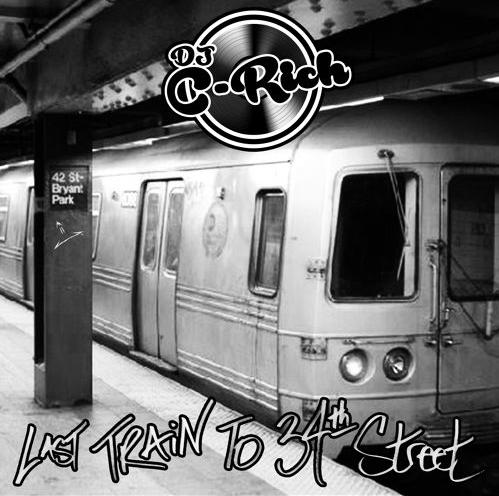 Instrumental Mixtape] LAST TRAIN to 34TH STREET – DJ C-Rich