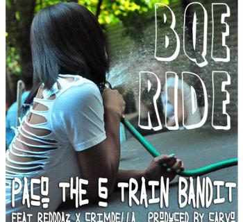 Paco the G Train Bandit BQE Ride (feat Redddaz X Crimdella) [prod Carvo]