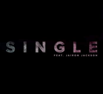 "[Premiere] ""S.I.N.G.L.E"" - Ramond ft. Jairon"