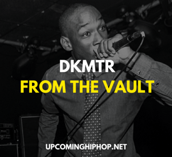 DKMTR Releases 16 Exclusive Tracks FROM THE VAULT
