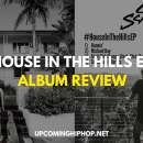 [Album Review] 'House in the Hills' EP - Cal Scruby