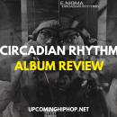 [Album Review] 'Circadian Rhythm' - EdotNigma