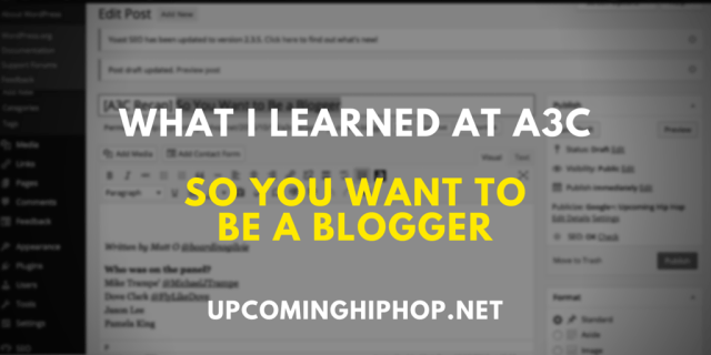 [A3C Recap] So You Want to Be a Blogger