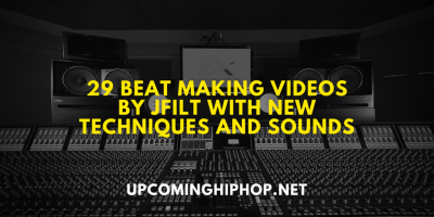 29 Beat Making Videos by JFilt with New Techniques and Sounds