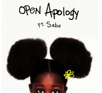"[Audio] ""Open Apology"" - Noname Gypsy Feat. Saba"