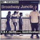 "[Audio] ""E.N.Y. (SLOWdown Gentrification"" - Roy The Savage"