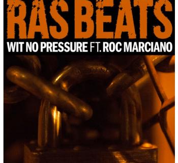 "[Audio] ""Wit No Pressure"" - Ras Beats ft. Roc Marciano"