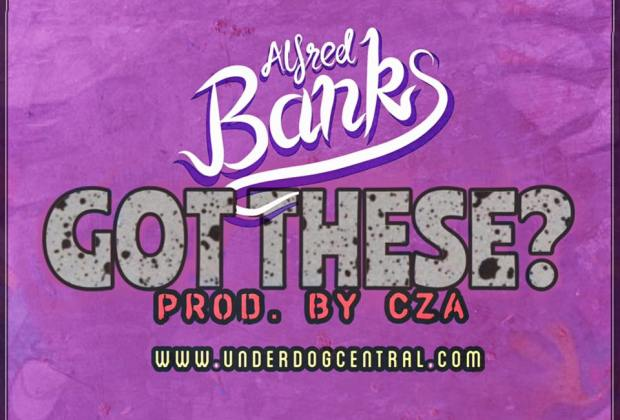 """[Premiere] """"Got These?"""" - Alfred Banks (Prod. By CZA)"""