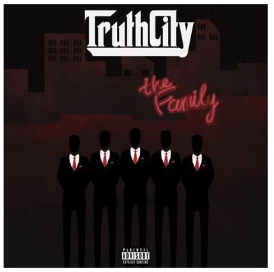 "[Premiere] TruthCity - ""The Family"""