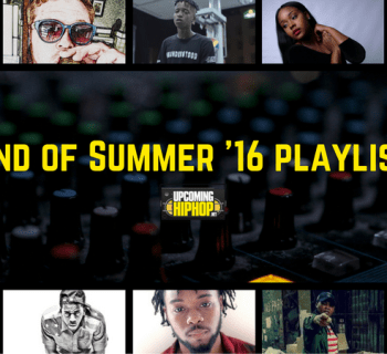 Up-And-Comers Who Made My Summer And Held Me Down [Part II]