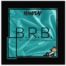 "[Premiere] M3NDEAD - ""B.R.B."" feat. Andrew Baustista"