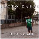 "[Audio] DeAndre - ""Ghetto Cabana"""