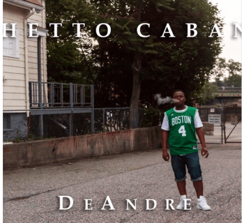 "[Audio] DeAndre - ""Ghetto Cabana"""