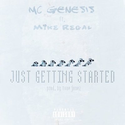 "[Premiere] MC Genesis - ""Just Getting Started"" ft. Mike Regal"