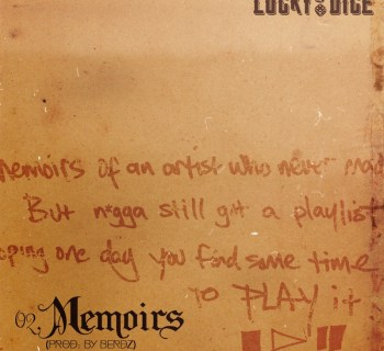 "Lucky Dice - ""Memoirs"" (prod. by Berdz)"
