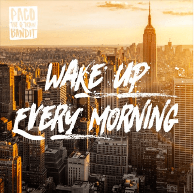 """Paco the G Train Bandit - """"Wake Up Every Morning"""" (prod. Theo X)"""