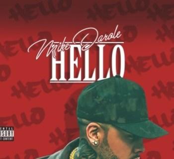 [Mixtape] Mike Darole - Hello features King Lil G, Ray J, YG, RJ, and Jonn Hart