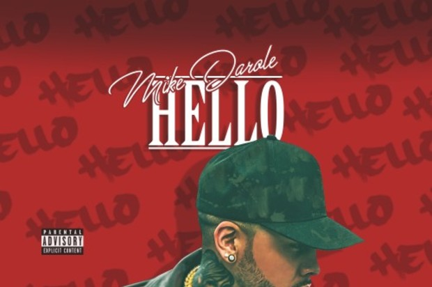 [Mixtape] Mike Darole - Hello features King Lil G, Ray J, YG, RJ, and Jonn Hart
