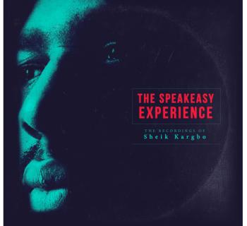 Sheik Kargbo - The Speakeasy Experience (Album)
