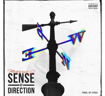 "Marcus J - ""Sense Of Direction"" (Prod. by Vyruz)"