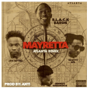 "[Audio] B.L.A.C.K. Baron - ""Mayretta"" (ATL Remix) Ft. Joe Gifted, Scotty ATL, Deante Hitchcock"