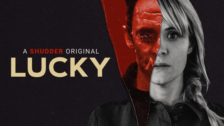 Lucky (Shudder) – ★★★ 1/2