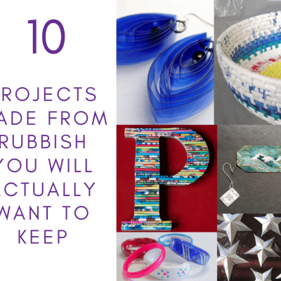 10 Projects Made from Rubbish that you will actually want to keep