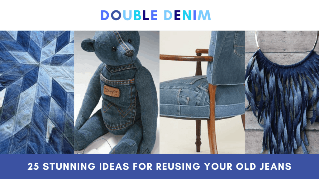 diy ideas for reusing old jeans