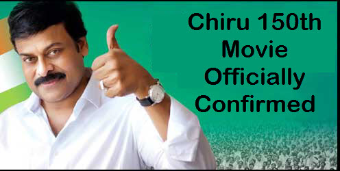 Chiranjeevi 150th Movie Details