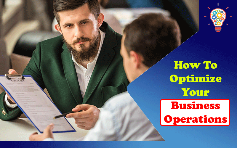 How To Optimize Your Business Operations