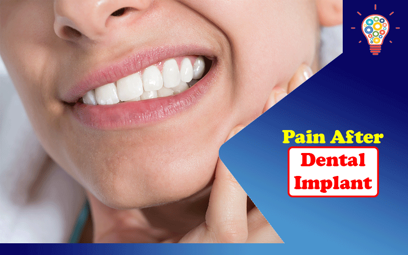 Pain After Dental Implant