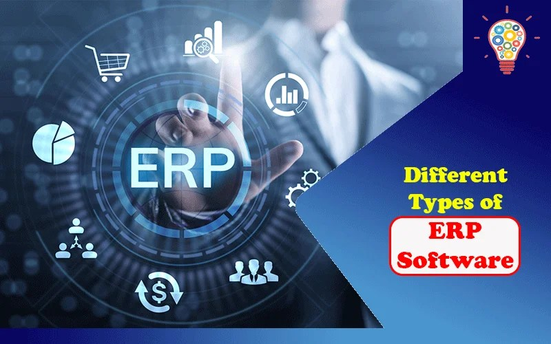 Different Types of ERP Software