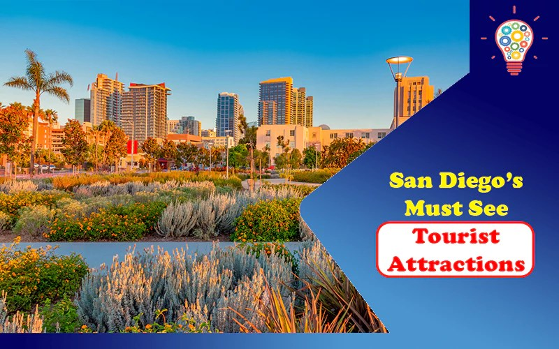 San Diego's Must-See Tourist Attractions