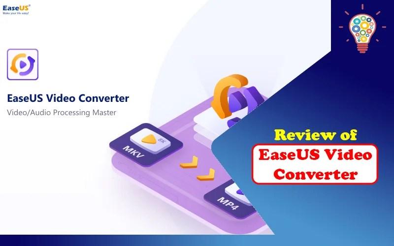 Review of EaseUS Video Converter