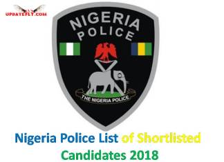 Nigeria Police List of Shortlisted Candidates 2018