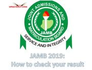 Jamb Result 2019- How to Check JAMB Result
