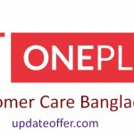 OnePlus Customer Care Bangladesh, Showroom Address & Contact Number