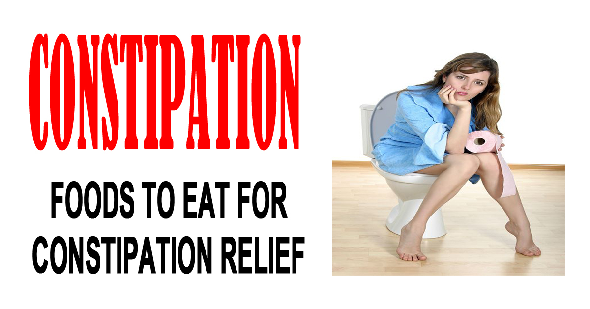 Foods To Eat For Constipation Relief