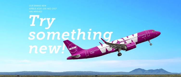 WOW Air, Try Something New Campaign