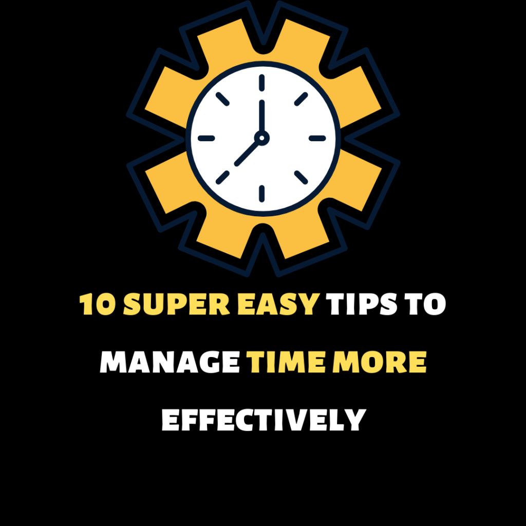 how to manage time effectively