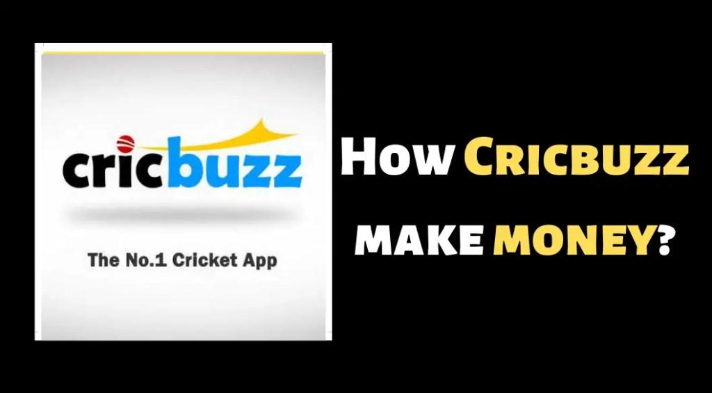 how does cricbuzz make money
