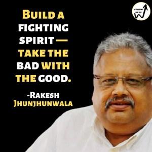 Inspiring quotes of Rakesh Jhunjhunwala