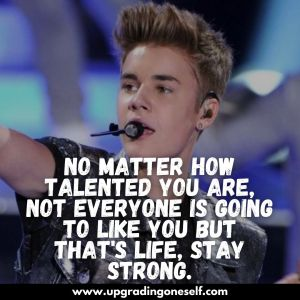 justin bieber quotes about life