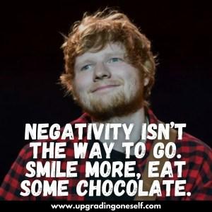 ed sheeran sayings