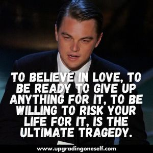 quotes and sayings by leonardo dicaprio